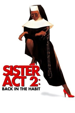 poster for Sister Act 2: Back in the Habit