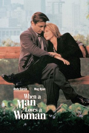 poster for When a Man Loves a Woman