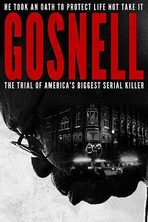 poster for Gosnell: The Trial of America's Biggest Serial Killer