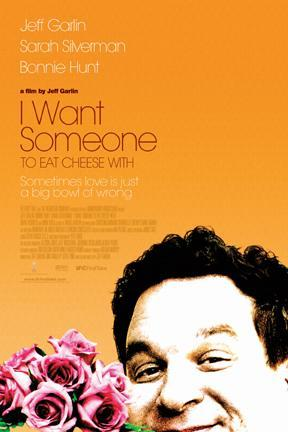 poster for I Want Someone to Eat Cheese With