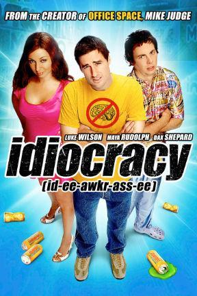 poster for Idiocracy