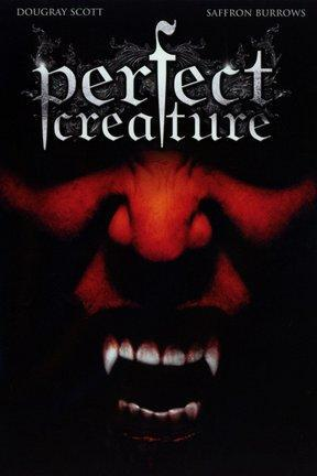 poster for Perfect Creature