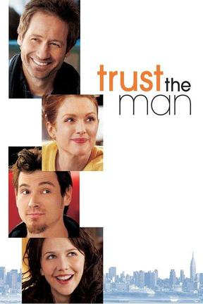 poster for Trust the Man