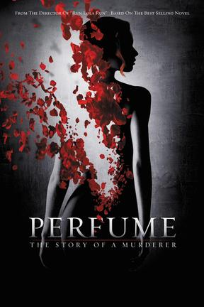 poster for Perfume: The Story of a Murderer