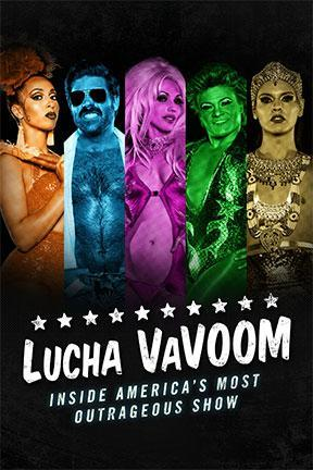 poster for Lucha VaVoom: Inside America's Most Outrageous Show