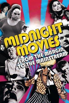 poster for Midnight Movies: From the Margin to the Mainstream