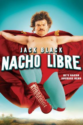 poster for Nacho Libre