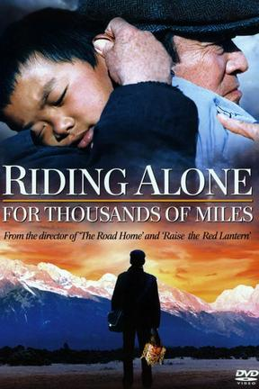 poster for Riding Alone for Thousands of Miles