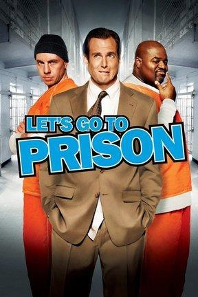 poster for Let's Go to Prison