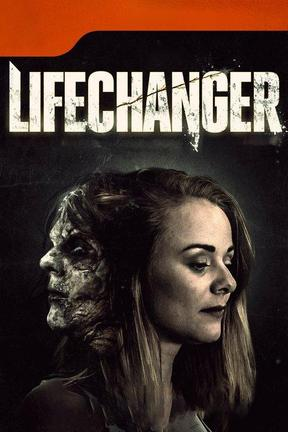 poster for Lifechanger