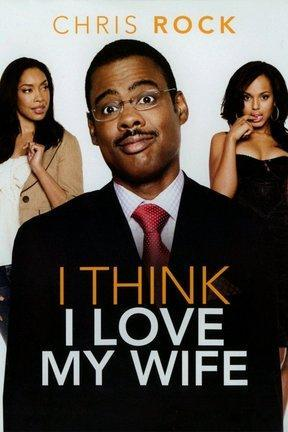 poster for I Think I Love My Wife
