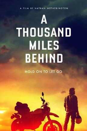 poster for A Thousand Miles Behind