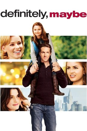poster for Definitely, Maybe
