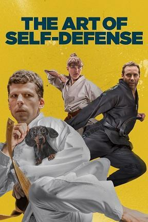 poster for The Art of Self-Defense