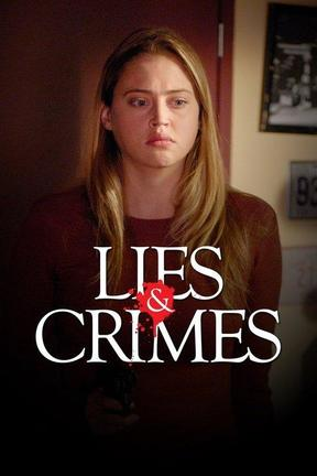 poster for Lies and Crimes