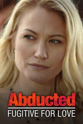 poster for Abducted