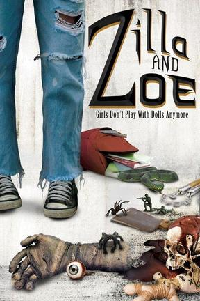 poster for Zilla and Zoe