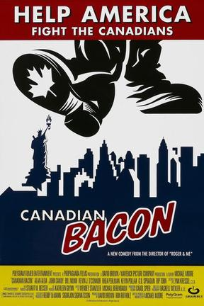 poster for Canadian Bacon