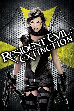 poster for Resident Evil: Extinction