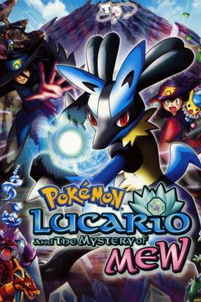 poster for Pokémon: Lucario and the Mystery of Mew