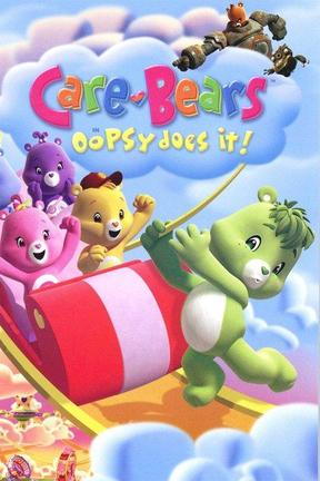 poster for Care Bears: Oopsy Does It!