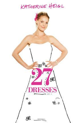 poster for 27 Dresses