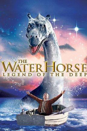 poster for The Water Horse: Legend of the Deep
