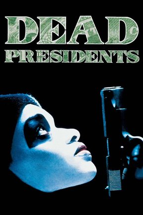 poster for Dead Presidents