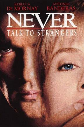 poster for Never Talk to Strangers