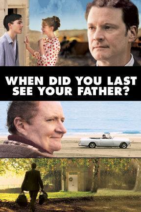 poster for When Did You Last See Your Father?