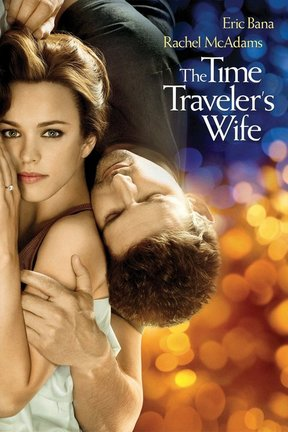 poster for The Time Traveler's Wife
