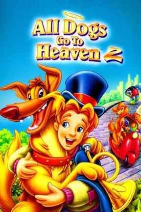 poster for All Dogs Go to Heaven 2