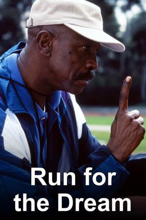 poster for Run for the Dream: The Gail Devers Story
