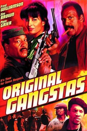poster for Original Gangstas