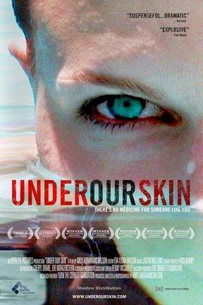 poster for Under Our Skin: A Health Care Nightmare