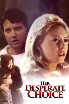 poster for Her Desperate Choice