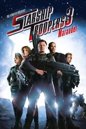 poster for Starship Troopers 3: Marauder