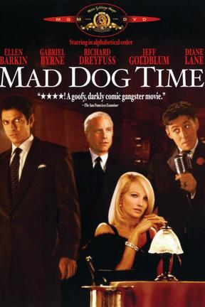poster for Mad Dog Time