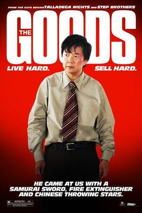 poster for The Goods: Live Hard. Sell Hard.