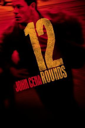 poster for 12 Rounds