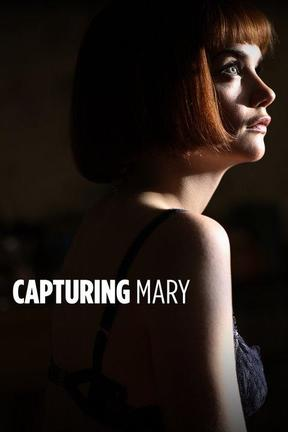 poster for Capturing Mary