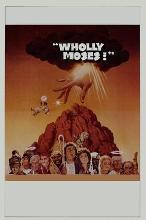 poster for Wholly Moses!