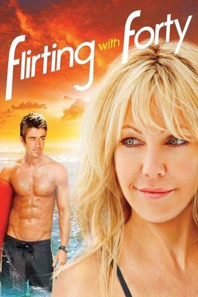 flirting with forty watch online full movie full