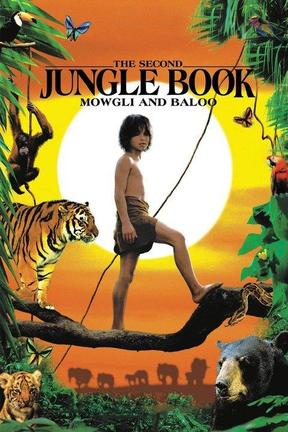 poster for Rudyard Kipling's The Second Jungle Book: Mowgli and Baloo