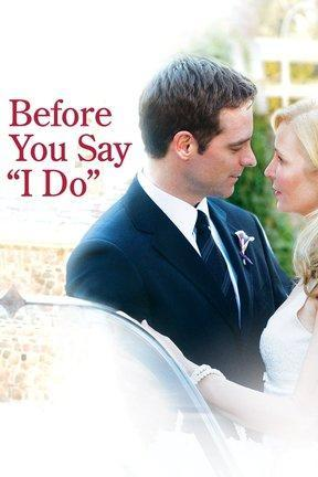 poster for Before You Say I Do