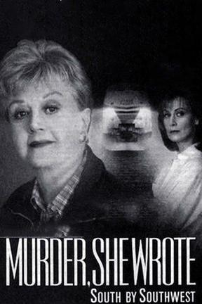 poster for Murder, She Wrote: South by Southwest