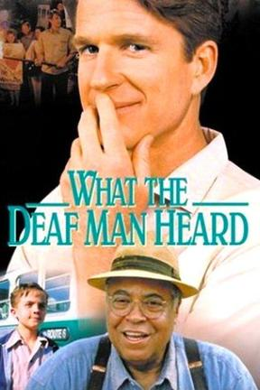 poster for What the Deaf Man Heard
