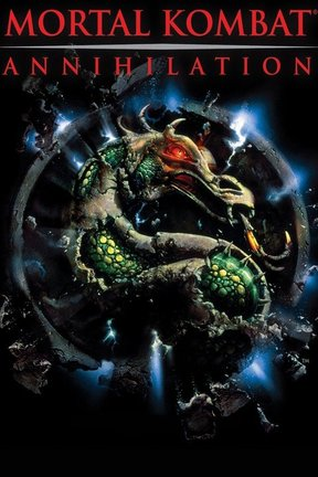 poster for Mortal Kombat: Annihilation