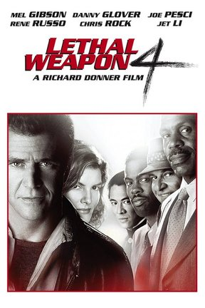 poster for Lethal Weapon 4