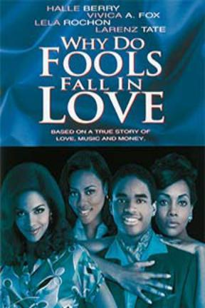 poster for Why Do Fools Fall in Love